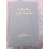 Complete Essays Of Schopenhauer 1942