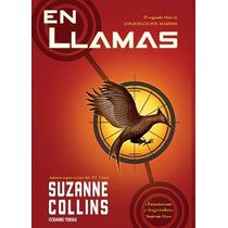 En Llamas ... Suzanne Collins