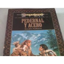 Literatura Fantástica: Pedernal Y Acero Hm4