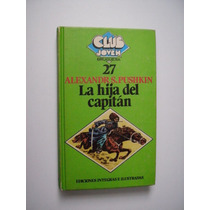 La Hija Del Capitán - Alexander S. Pushkin 1981
