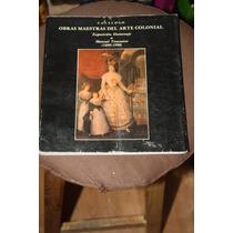 Catalogo Obras Maestras Del Arte Colonial Homenaje Toussaint