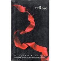 Eclipse - Stephenie Meyer - Envío Registrado Incluido