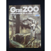 Gran Zoo. Enciclopedia De La Vida Animal. Brugera. N°107