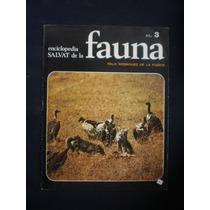 Enciclopedia Salvat De La Fauna- Felix Rodriguez. 3
