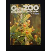 Gran Zoo. Enciclopedia De La Vida Animal. Brugera. N°55