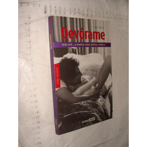 Libro Devorame , Vida Sexual , 159 Paginas , Año 2008