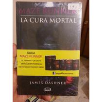 La Cura Mortal Maze Runner Libro Original
