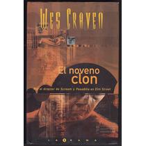 Wes Craven El Noveno Clon Ed B 2001 Seminuevo T/dura Terror