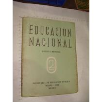 Libro Revista Educacion Nacional, Año 1944, 191 Paginas