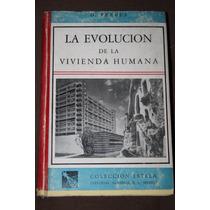 Evolucion De La Vivienda Humana , Fergus