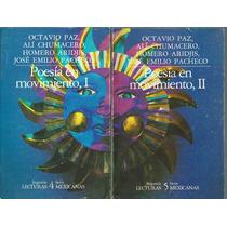 Libros Poesía En Movimiento/ Octavio Paz Alí Chumacero 1985