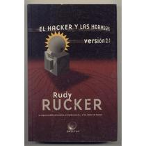 Rudy Rucker El Hacker Y Las Hormigas Versión 2.0 Omicron2006