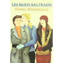 Un Buen Salteado , Emma Donoghue, Libro, Gay, Lésbica