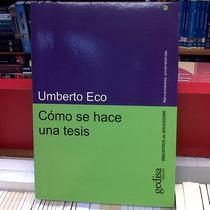 Umberto Eco / Cómo Se Hace Una Tesis / Mmu