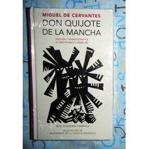 Don Quijote De La Mancha Pasta Dura / Edición Conmemorativa