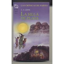 La Silla De Plata C S Lewis 1ª Andres Bello 2005 I V Narnia