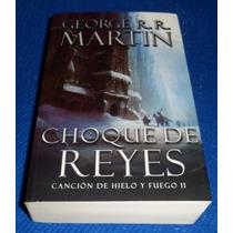 Libro Choque De Reyes Canción De Hielo Y Fuego 2