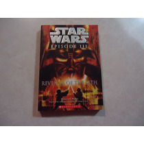 Star Wars: Episode Iii: Revenge Of The Sith Libro En Inglés