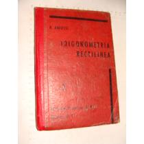 Libro Trigonometria Rectilinea, Agustin Anfossi, Año 1961, 2