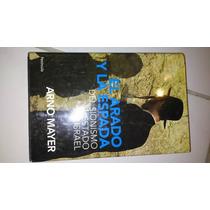 Libro El Arado Y La Espada De Arno Mey