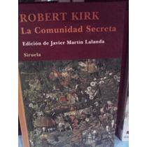Robert Kirk La Comunidad Secreta Hadas Siruela Pasta Dura