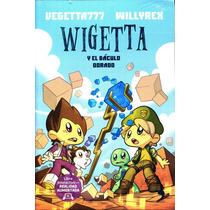 Wigetta Y El Baculo Dorado - Vigetta777 / Suma De Letras