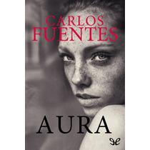 Aura - Carlos Fuentes Envío Gratis Libro Digital Ebook