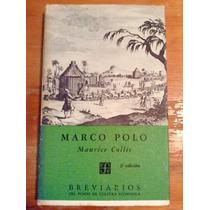 Maurice Collis. Marco Polo.