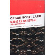 Mapas En Un Espejo, Orson Scott Card, Ed. Zeta, Sellado.