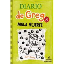 Libro El Diario De Greg 8 - Jeff Kinney - Mala Suerte