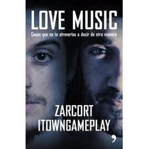 Libro Love Music - Zarcort E Itowngameplay