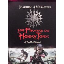 Los Piratas De Honky Tonk Pueblo Olvidado Tierra Prometida