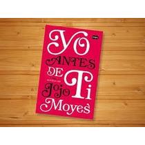 Libro Yo Antes De Ti De Yoyo Moyes