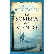 Libro La Sombra Del Viento - Carlos Ruíz Zafón