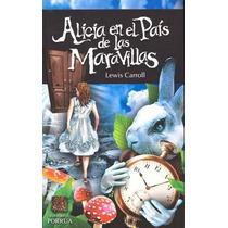 Alicia En El Pais De Las Maravillas - Carroll, Lewis