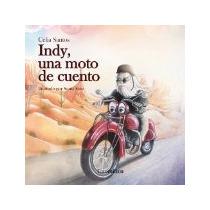 Libro Indy Una Moto De Cuento *cj