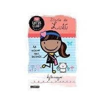 Libro Diario De Lulu Mi Vida Es Una Pelicula Lotus Club 3