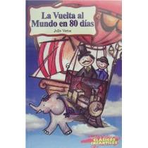 Libro La Vuelta Al Mundo En 80 Días Infantiles 6-10 Años