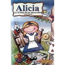 Libro Alicia En El País De Las Maravillas, Lewis Carroll