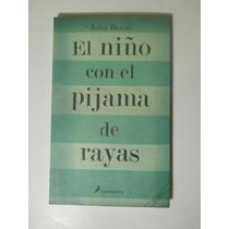 El Niño Con El Pijama De Rayas John Boyne Envio Gratis