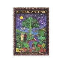 Libro El Viejo Antonio *cj