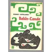 Balún-canán / Rosario Castellanos