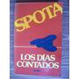 Los Días Contados-1a.ed-aut-luis Spota-edit-grijalbo-op4