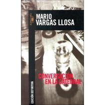 Libro Mario Vargas Llosa - Conversacion En La Catedral Nobel