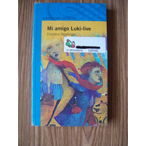 Mi Amigo Luki Live-aut-christine Nostlinger-ed-alfaguara-op4