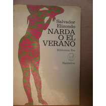 Salvador Elizondo Narda O El Verano Era Mexico 1977