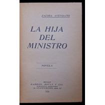 La Hija Del Ministro. Jacoba Avendaño. 1920