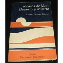 Libro Ricardo Elizondo Relatos De Mar, Desierto Y Muerte Mp0
