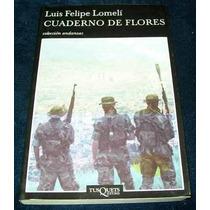 Libro Luis Felipe Lomeli Cuaderno De Flores Novela Cuba Mp0
