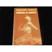 Libro Reinaldo Arenas - Termina El Desfile 1era Ed. Mp0